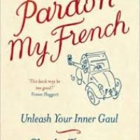 Apéro, Bac, Chéquier – a guide to life in France